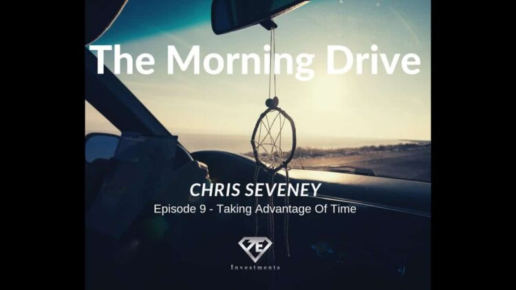 The Morning Drive Episode 9 - Take Advantage Of Time