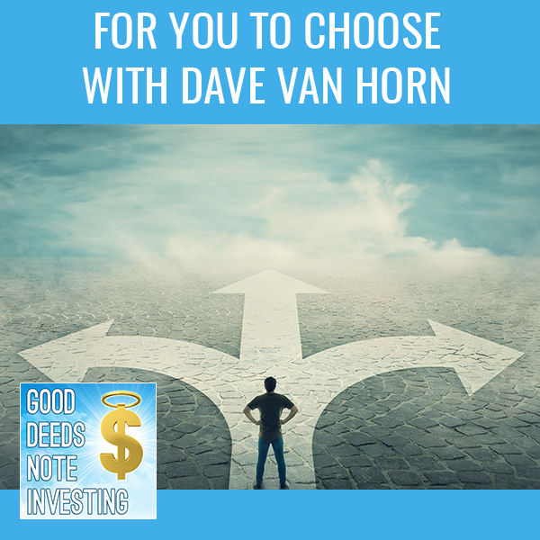 For You To Choose With Dave Van Horn