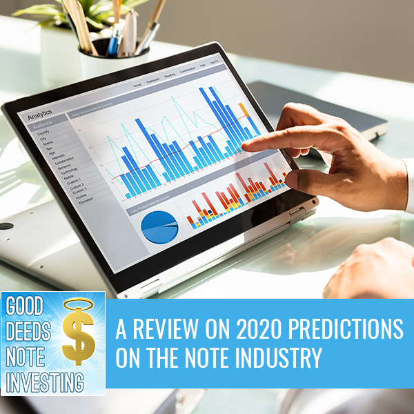 A Review On 2020 Predictions On The Note Industry