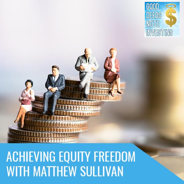 Achieving Equity Freedom With Matthew Sullivan