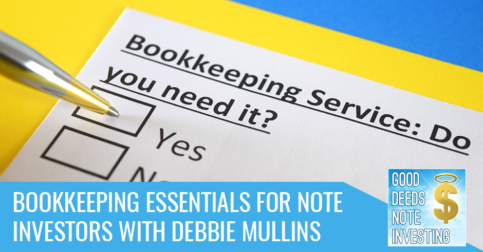 GDNI 133 | Bookkeeping For Note Investors