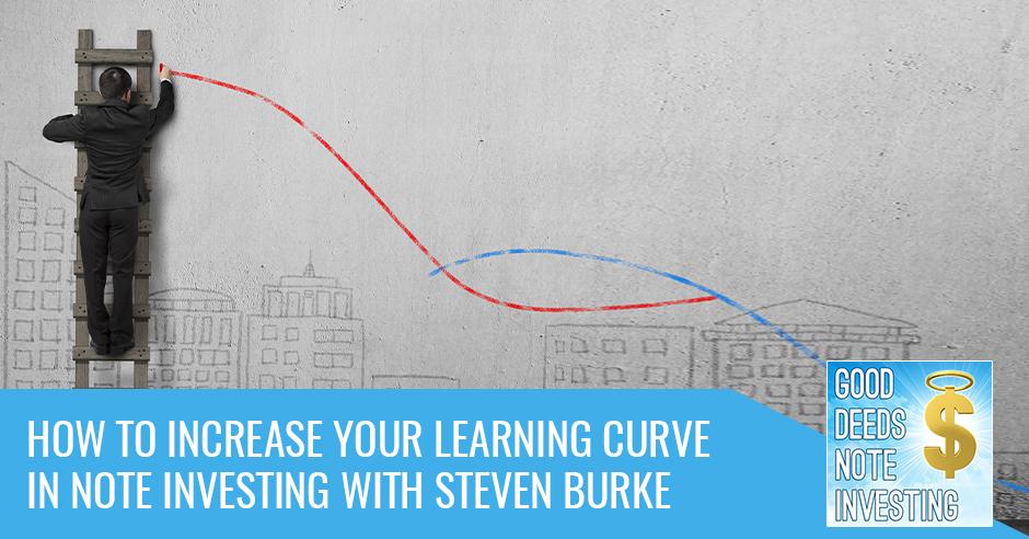 GDNI 138 Steven Burke | Note Investing