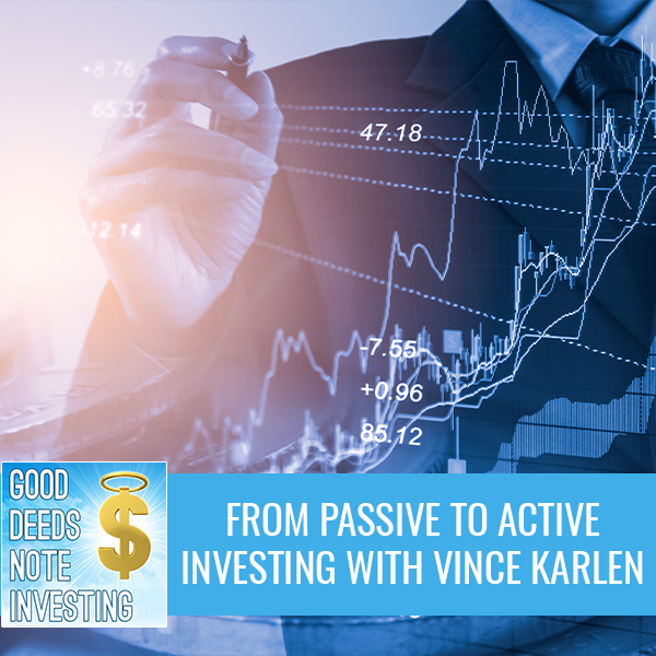 From Passive To Active Investing With Vince Karlen