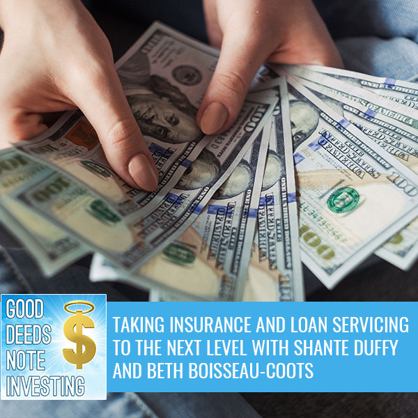 Taking Insurance And Loan Servicing To The Next Level With Shante Duffy And Beth Boisseau-Coots